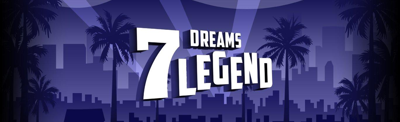 7 Dreams Legend