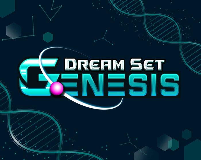 Dream Set Genesis