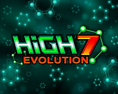 High 7 Evolution