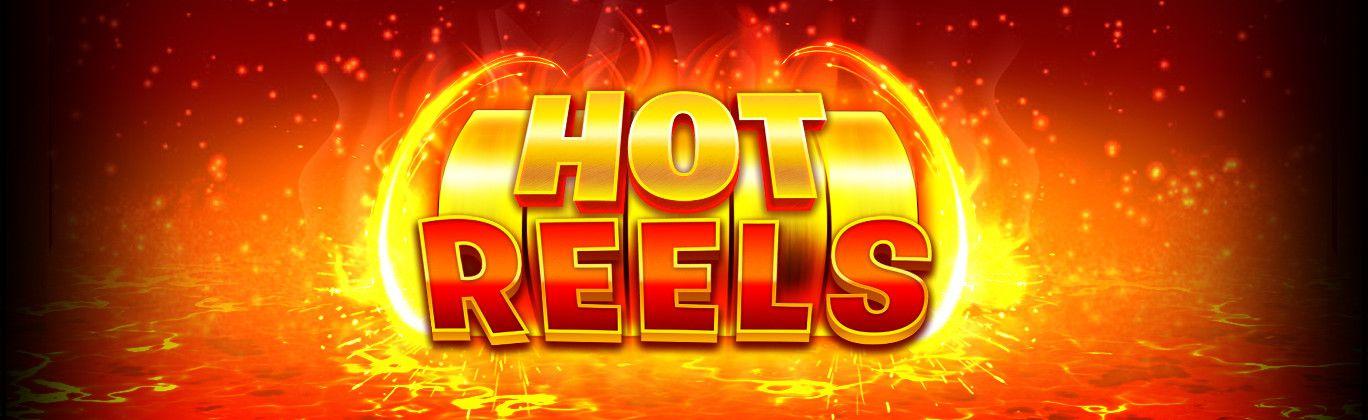 Hot Reels