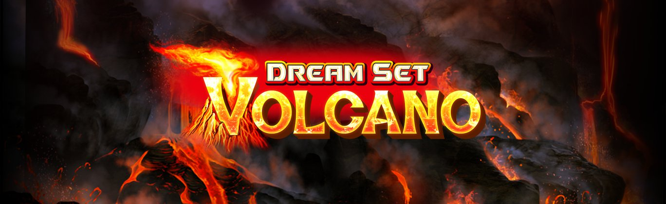 Dream Set Volcano